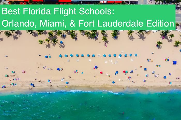 Best Florida Flight Schools - Orlando, Miami, Fort Lauderdale