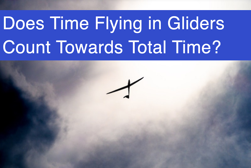 Does Time Flying in Gliders Count Towards Total Time for a Private Pilot License?